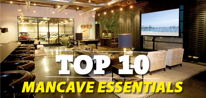 Man Cave Essential Items : Top man cave essentials manspace magazine