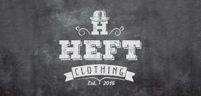 Introducing… Heft Clothing!