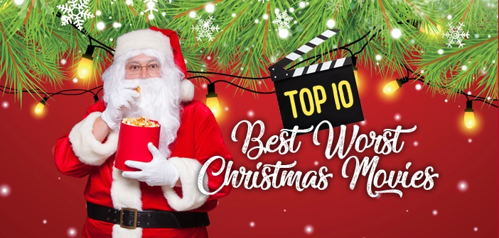 top 10 best worst christmas movies - Top 10 Best Christmas Movies
